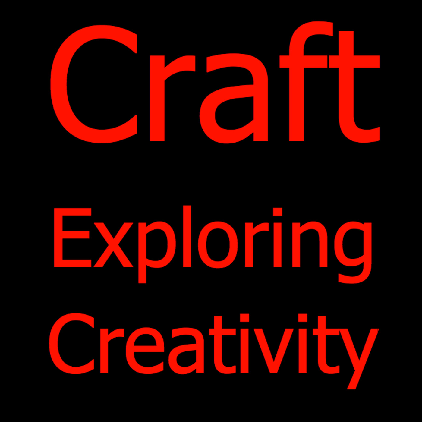 Craft: Exploring Creativity